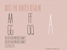 Into the Vortex Regular Version 1.000;PS 001.001;hotconv 1.0.56图片样张