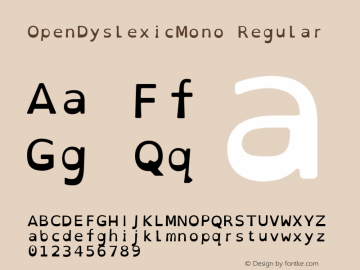 OpenDyslexicMono Regular Version 1.001;PS 001.001;hotconv 1.0.70;makeotf.lib2.5.58329图片样张