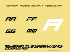 Vermin Vibes Slant Regular Version 1.0图片样张