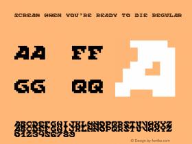 Scream When You're Ready To Die Regular Version 1.0图片样张