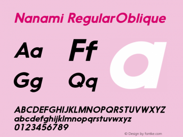 Nanami RegularOblique Version 1.000 Font Sample