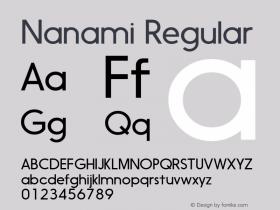 Nanami Regular Version 1.003;com.myfonts.easy.thinkdust.nanami.light.wfkit2.version.458C图片样张