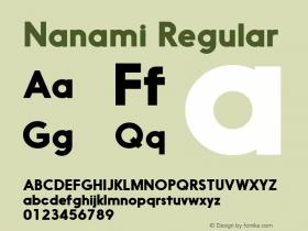Nanami Regular Version 1.003;com.myfonts.easy.thinkdust.nanami.bold.wfkit2.version.458s图片样张