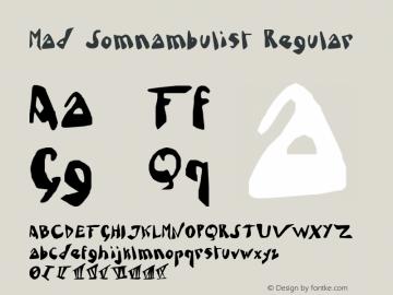 Mad Somnambulist Regular Version 1.00图片样张