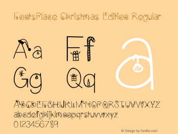 FontsPlace Christmas Edition Regular Version 1.00 December 21, 2012, initial release图片样张