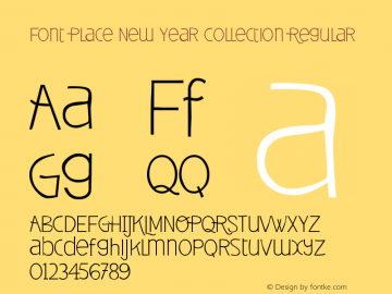Font Place New Year Collection Regular Version 1.00 Desember 22, 2012, initial release图片样张