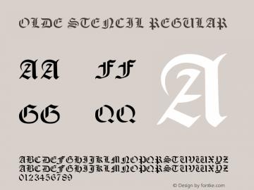 Olde Stencil Regular Version 1.00 June 17, 2013, initial release图片样张