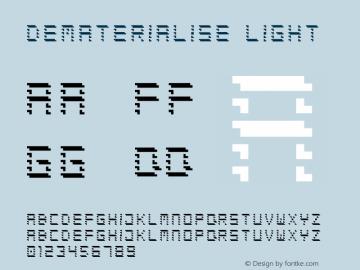 Dematerialise Light Version 1.000;PS 001.001;hotconv 1.0.56图片样张