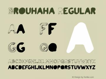 Brouhaha Regular Version 001.000图片样张