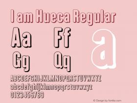I am Hueca Regular Version 2.003图片样张