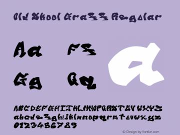 Old Skool Graff Regular Version 1.00 May 21, 2013, initial release图片样张