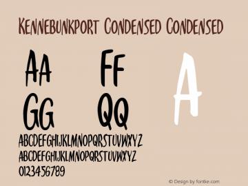 Kennebunkport Condensed Condensed Version 1.0; 2013 Font Sample