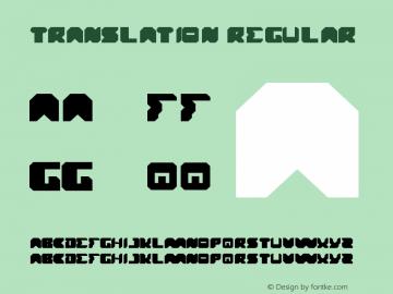 translation Regular Version 1.00 August 11, 2013, initial release Font Sample