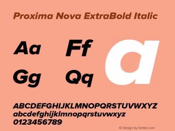 Proxima Nova ExtraBold Italic Version 2.003 Font Sample