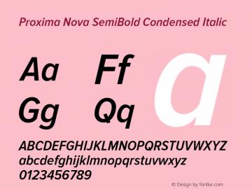Proxima Nova SemiBold Condensed Italic Version 2.003 Font Sample