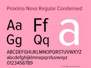 Proxima Nova Regular Condensed Version 2.003 Font Sample