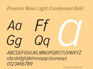 Proxima Nova Light Condensed Italic Version 2.003 Font Sample