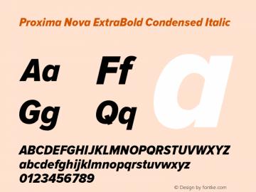 Proxima Nova ExtraBold Condensed Italic Version 2.003 Font Sample