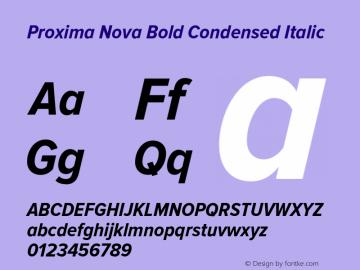 Proxima Nova Bold Condensed Italic Version 2.003 Font Sample