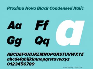 Proxima Nova Black Condensed Italic Version 2.003 Font Sample