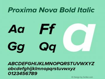 Proxima Nova Bold Italic Version 2.003 Font Sample
