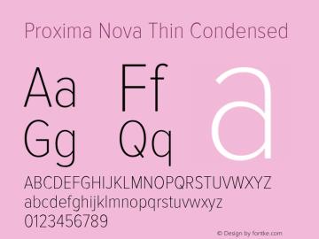 Proxima Nova Thin Condensed Version 2.003 Font Sample