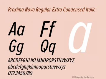 Proxima Nova Regular Extra Condensed Italic Version 2.003 Font Sample