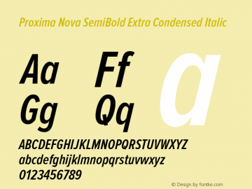 Proxima Nova SemiBold Extra Condensed Italic Version 2.003 Font Sample