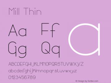 Mill Thin Version 001.000 Font Sample