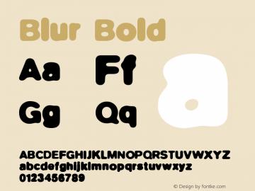 Blur Font,BlurBold Font BlurBold Version 001 000 Font-TTF Font
