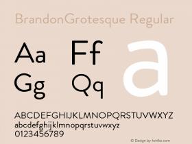 BrandonGrotesque Regular Version 001.000 Font Sample