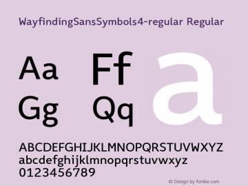 WayfindingSansSymbols4-regular Regular Version 1.100;PS 001.100;hotconv 1.0.70;makeotf.lib2.5.58329;com.myfonts.fdi.wayfinding-sans-symbols.4.wfkit2.3Uxh图片样张