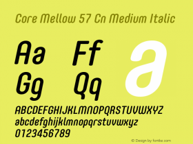 Core Mellow 57 Cn Medium Italic Version 1.000 Font Sample