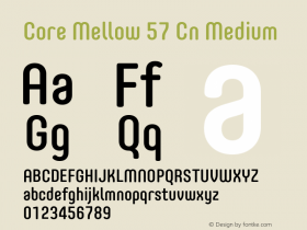 Core Mellow 57 Cn Medium Version 1.000 Font Sample