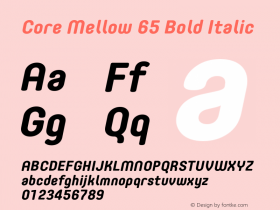 Core Mellow 65 Bold Italic Version 1.000 Font Sample
