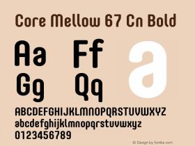 Core Mellow 67 Cn Bold Version 1.000 Font Sample