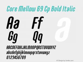 Core Mellow 69 Cp Bold Italic Version 1.000 Font Sample