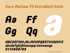 Core Mellow 75 ExtraBold Italic Version 1.000 Font Sample