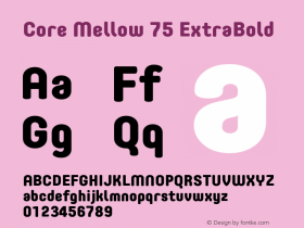 Core Mellow 75 ExtraBold Version 1.000 Font Sample