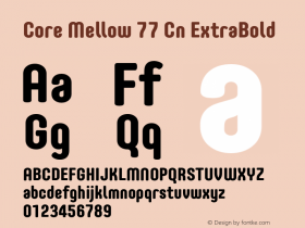 Core Mellow 77 Cn ExtraBold Version 1.000 Font Sample