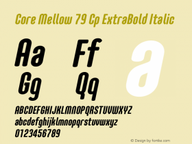 Core Mellow 79 Cp ExtraBold Italic Version 1.000 Font Sample