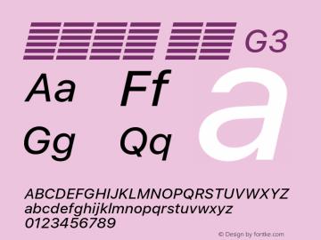 系统字体 斜体 G3 11.0d51e0--BETA Font Sample