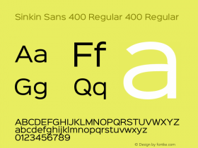Sinkin Sans 400 Regular 400 Regular Sinkin Sans (version 1.0)  by Keith Bates   •   © 2014   www.k-type.com Font Sample