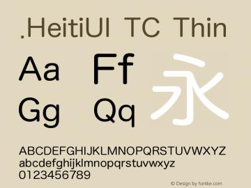 .HeitiUI TC Thin 9.0d8e1 Font Sample