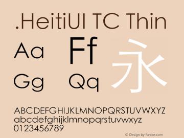 .HeitiUI TC Thin 10.0d6e1 Font Sample