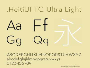 .HeitiUI TC Ultra Light 10.0d6e1 Font Sample