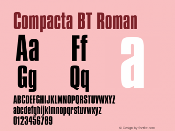 Compacta BT Roman mfgpctt-v1.52 Wednesday, January 27, 1993 10:37:36 am (EST) Font Sample