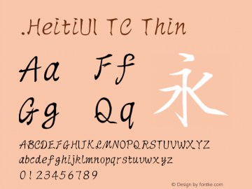 .HeitiUI TC Thin 10.0d4e2图片样张