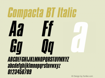 Compacta BT Italic mfgpctt-v4.4 Dec 22 1998 Font Sample