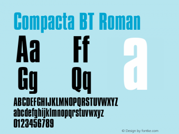 Compacta BT Roman mfgpctt-v4.4 Jan 4 1999 Font Sample